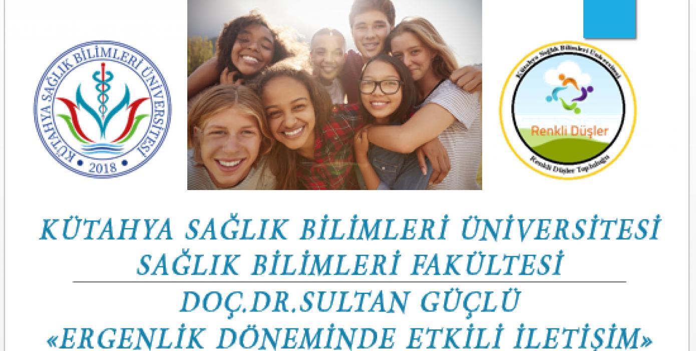 """Doç. Dr. Sultan Güçlü Öğrencilere """"Ergenlik Döneminde Etkili İletişim"""" Konulu Bir Seminer Verdi."""