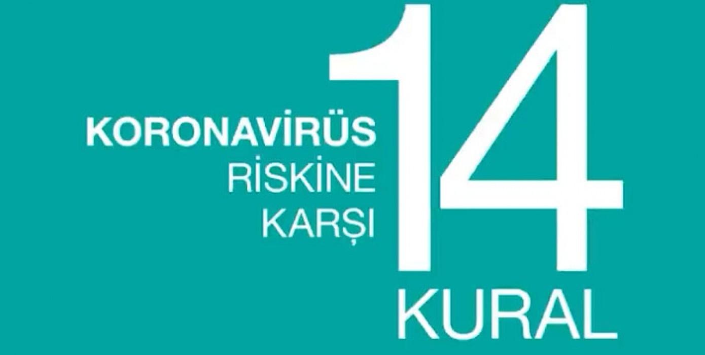 Sizi ve Türkiye'yi Koronavirüs Riskinden Koruyacak 14 Kural