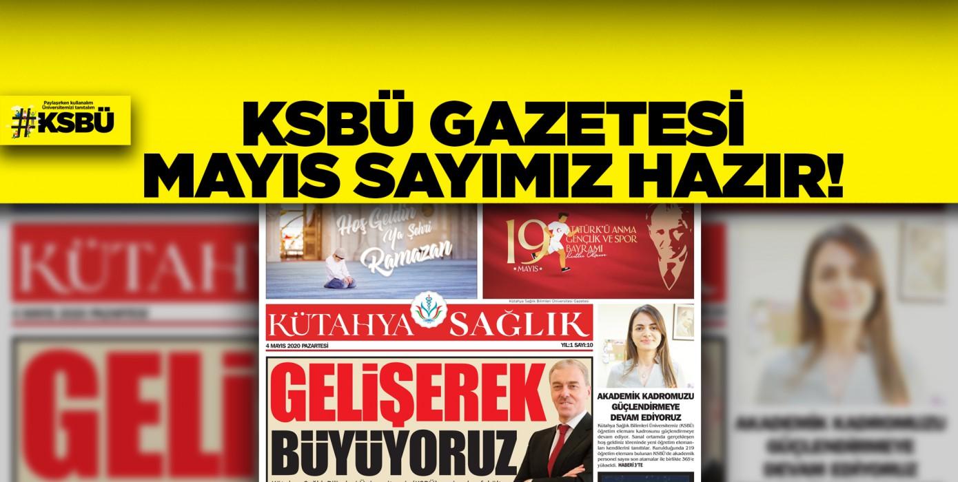 Ksbü Mayıs Sayısı Gazetemiz Çıktı...