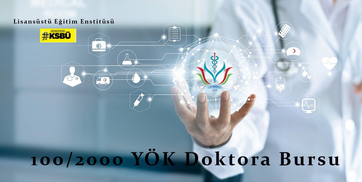 100/2000 YÖK Doktora Bursu Öğrenci Alımı