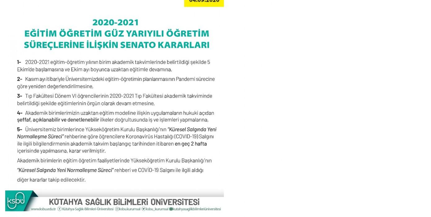 2020-2021 Eğitim Öğretim Güz Yarıyılı Öğretim Süreçlerine İlişkin Senato Kararları
