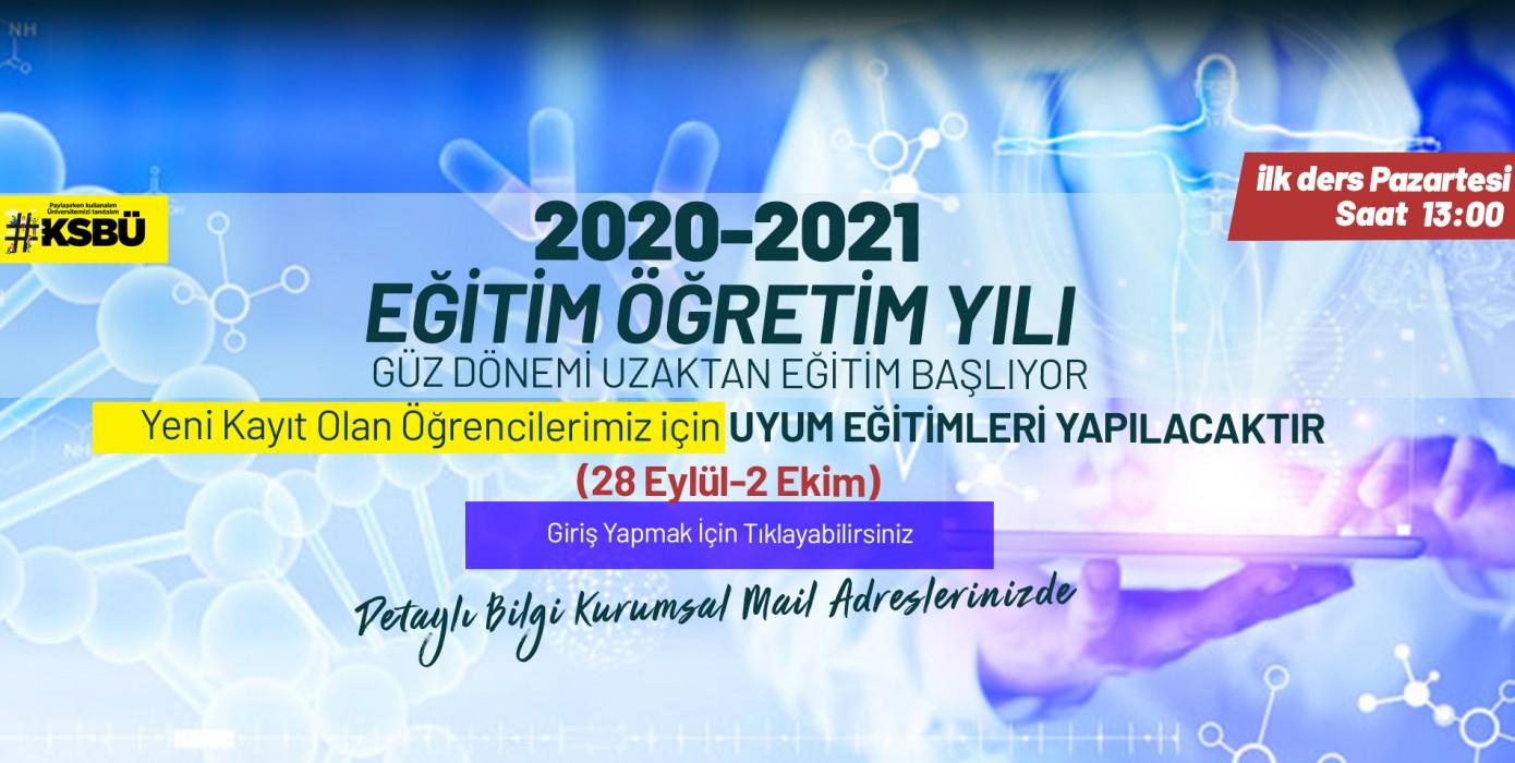 2020-2021 Eğitim Öğretim Yılı Yeni Başlayan Öğrencilerimizin Uyum Eğitimi Başlıyor.